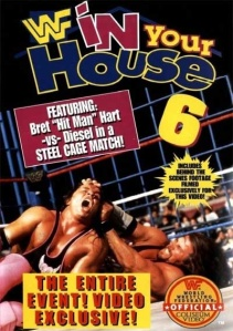 """In Your House 6 - Video Cover"" by Source (WP:NFCC#4). Licensed under Fair use via Wikipedia - http://en.wikipedia.org/wiki/File:In_Your_House_6_-_Video_Cover.jpg#mediaviewer/File:In_Your_House_6_-_Video_Cover.jpg"