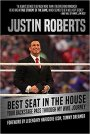 Review – Justin Roberts – Best Seat In The House: Your Backstage Pass Through My WWE Journey