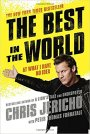 Review – Chris Jericho/Peter Thomas Fornatale – The Best In The World